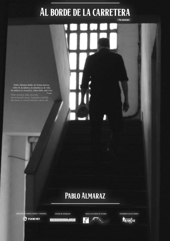 pablo almaraz - al borde de la carretera - Pablo Almaraz habla, de forma sincera, sobre él, la música, la armónica y la vida. Su música es visceral y, sobre todo, está viva. _